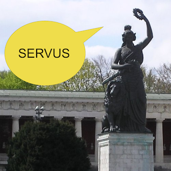 "Bavaria statue saying ""Servus"""